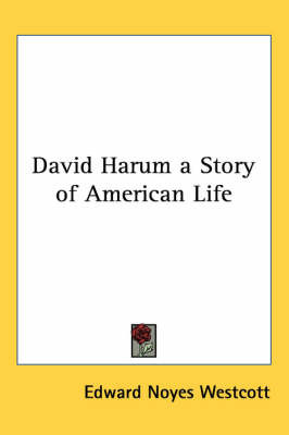 David Harum a Story of American Life by Edward Noyes Westcott image