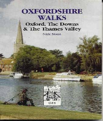 Oxford, the Downs and the Thames Valley by Nicholas Moon