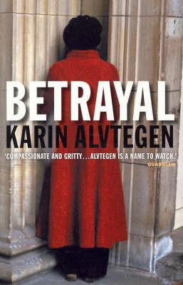 Betrayal by Karin Alvtegen