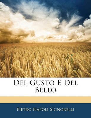 del Gusto E del Bello by Pietro Napoli Signorelli