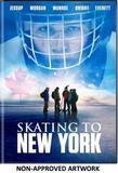 Skating to New York DVD