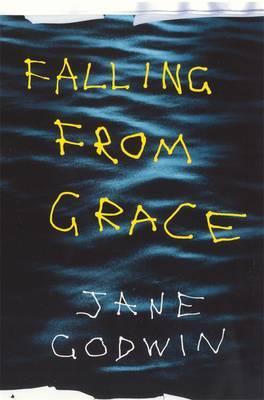 Falling From Grace by Jane Godwin image