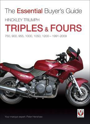 Hinckley Triumph Triples and Fours 750, 900 by Peter Henshaw