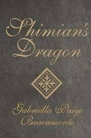 Shimian's Dragon by Gabriella Paige Bracamonte