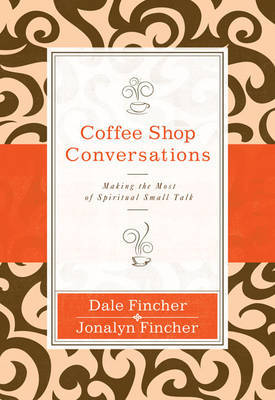 Coffee Shop Conversations by Dale Fincher image