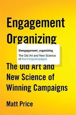 Engagement Organizing by Matt Price