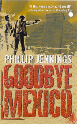 Goodbye Mexico by Phillip Jennings image