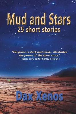 Mud and Stars by Dax Xenos