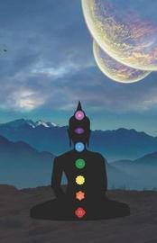 Buddha Chakra Energy Healing and Meditation Journal by Rainbow Notebooks