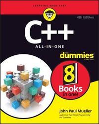 C++ All In One For Dummies by John Paul Mueller