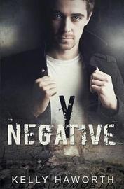 Y Negative by Kelly Haworth