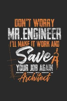 Architects - Don't Worry Mr Engineer by Architect Publishing