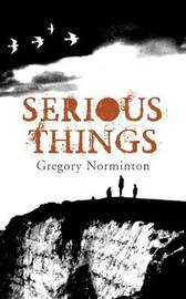 Serious Things by Gregory Norminton image