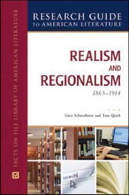 REALISM AND REGIONALISM, 1865-1914