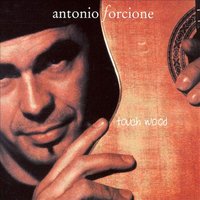Touch Wood (LP) by Antonio Forcione