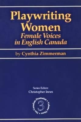 Playwriting Women by Cynthia Zimmerman