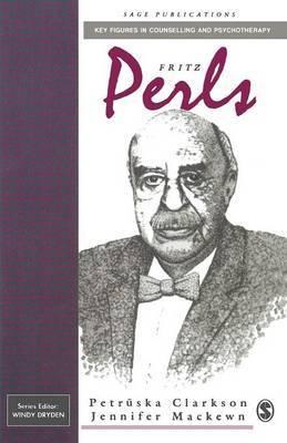 Fritz Perls by Petruska Clarkson