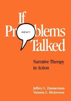 If Problems Talked by Jeffrey L. Zimmerman; Victoria C. Dickerson.