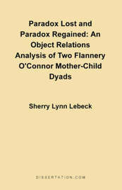 Paradox Lost and Paradox Regained by Sherry L Lebeck