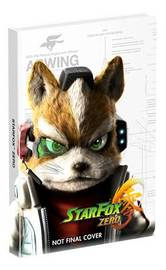 Star Fox Zero Collector's Edition Guide by Joseph Epstein
