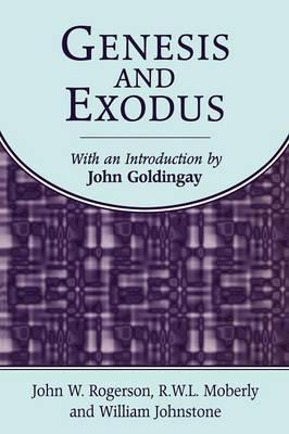 Genesis and Exodus by John Goldingay