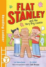 Flat Stanley and the Very Big Cookie by Lori Haskins Houran