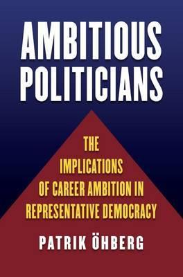 Ambitious Politicians by Patrik Ohberg