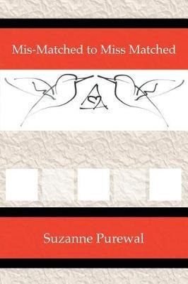 Mis-Matched to Miss Matched by Suzanne Purewal image