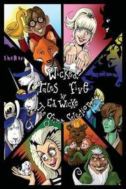 Wicked Tales Five by Ed Wicke image
