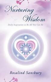 Nurturing Wisdom by Rosalind Sansbury