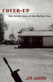 Cover-up: the Story of the Balibo Five by Jill Jolliffe image