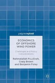 Economics of Offshore Wind Power by Rahmatallah Poudineh