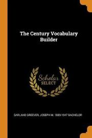 The Century Vocabulary Builder by Garland Greever
