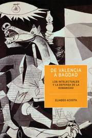 De Valencia A Bagdad by Eliades Acosta
