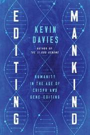 Editing Mankind by Kevin Davies