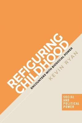 Refiguring Childhood by Kevin Ryan