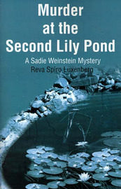 Murder at the Second Lily Pond by Reva Spiro Luxenberg image