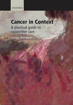 Cancer in Context by James Brennan image