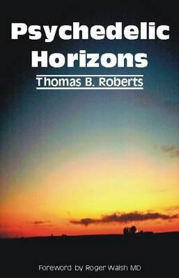 Psychedelic Horizons by Thomas B. Roberts image