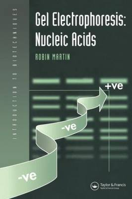 Gel Electrophoresis: Nucleic Acids by Robin Martin image