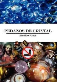 Pedazos De Cristal by Arnoldo Ponce image