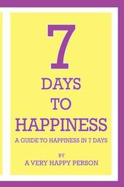 7 Days to Happiness by Robert Walker image