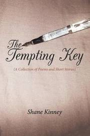 The Tempting Key by Shane Kinney