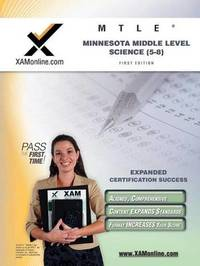 Mtle Minnesota Middle Level Science (5-8) Teacher Certification Test Prep Study Guide by Sharon A Wynne