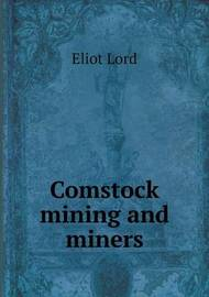 Comstock Mining and Miners by Eliot Lord