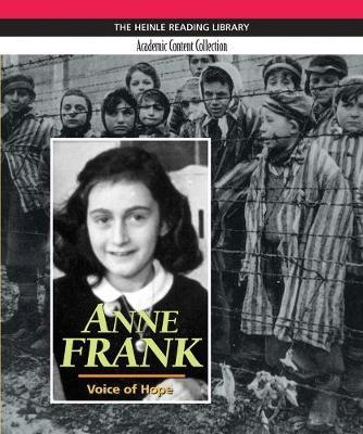 Anne Frank: Heinle Reading Library, Academic Content Collection by Kristen Woronoff