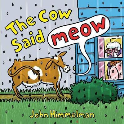 The Cow Said Meow by John Himmelman image