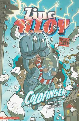 Coldfinger: Zinc Alloy (Graphic Sparks) by Donald Lemke