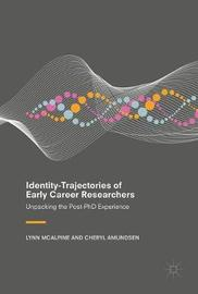 Identity-Trajectories of Early Career Researchers by Lynn McAlpine