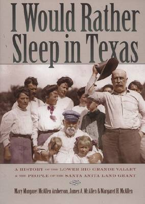 I Would Rather Sleep in Texas by Mary Margaret McAllen Amberson image